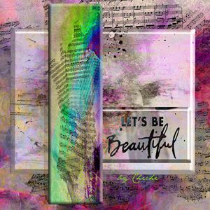 """""""Let's Be Beautiful"""""""