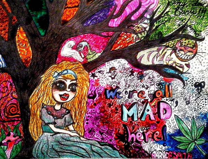 We're All Mad Here ! - Amanda Sara