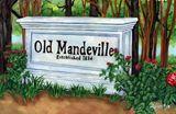 """""""Old Mandeville"""" - 20"""" x 15"""""""