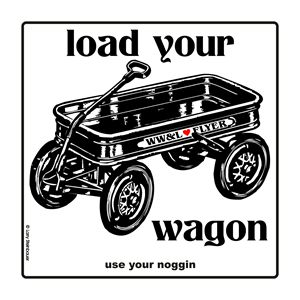 LOAD YOUR WAGON