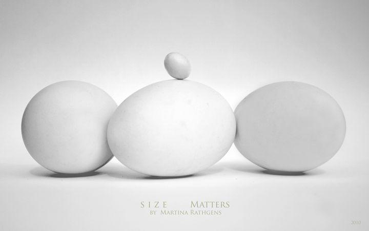 Size Matters - Martina Rathgens Art & Photography