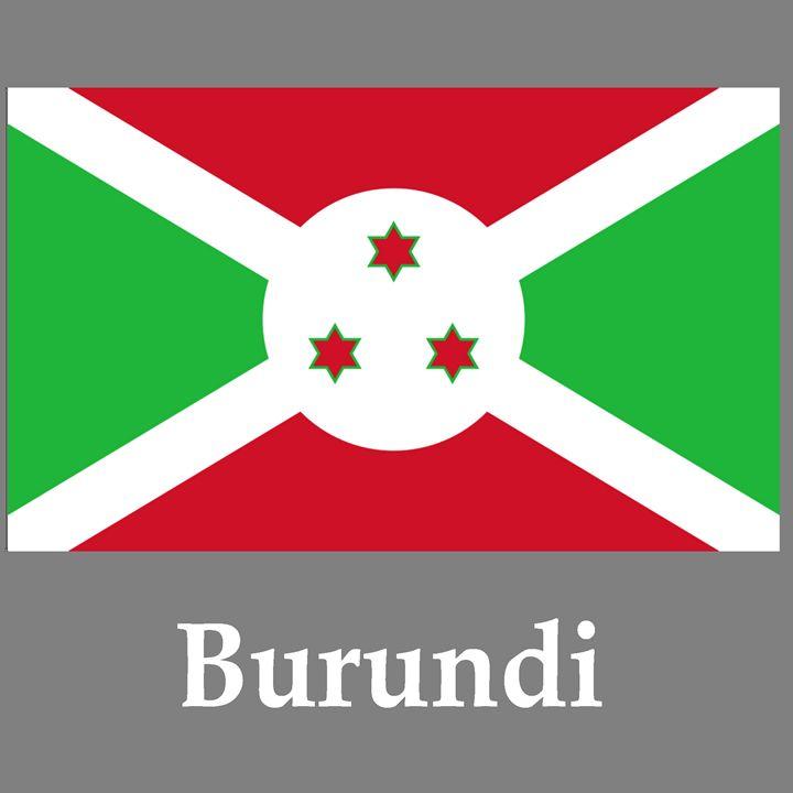 Burundi Flag And Name - My Evil Twin