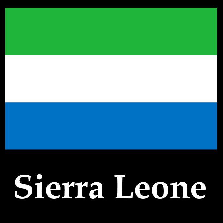 Sierra Leone Flag And Name - My Evil Twin