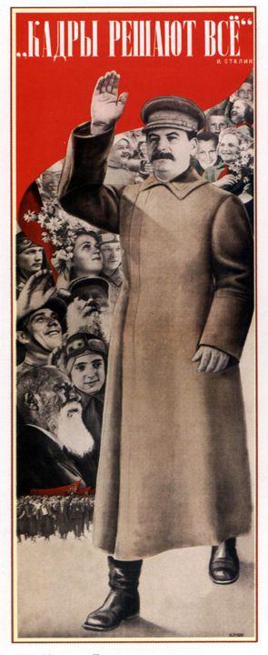 """""""Staff determines everything"""", I.V. - Soviet Art"""
