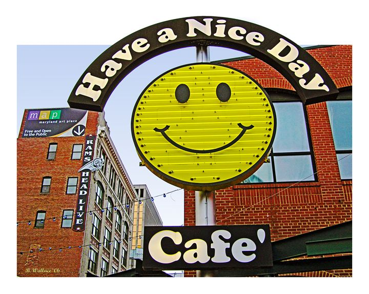 Have a Nice Day Cafe' - Brian Wallace