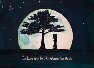 I'll love you to the moon and back