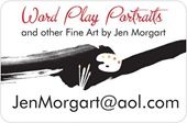 Word Play Portraits & other FineArt by Jen Morgart