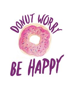 Donut Worry Be Happy watercolor art