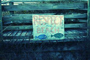 """Respect The Beach"""