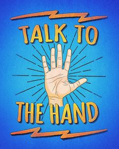 Talk to the hand! Funny Nerd & Geek