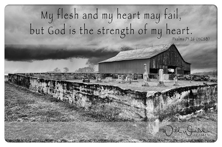 Psalms 73:26 - God is the strength - Christian Digital Art