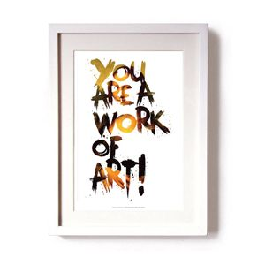 You Are A Work Of Art! Limited Editi
