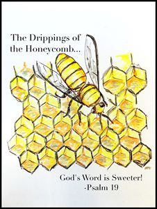 God's Word is Sweeter Than Honey