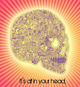 It's all in your head.