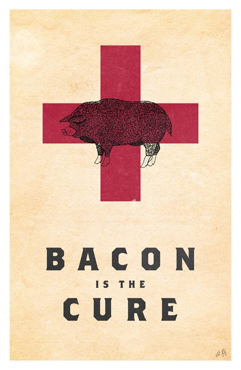 Bacon is the Cure - Schleitheim Gallery