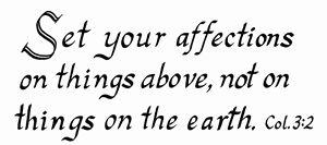 Colossians 3:2 Calligraphy Scripture