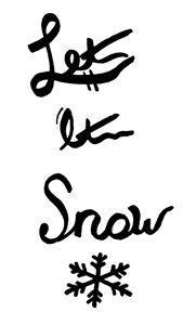 """Let it snow"" - Anna Marie"