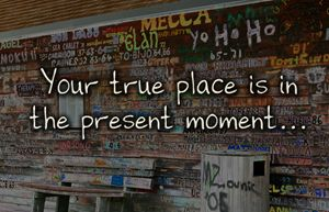 Your True Place