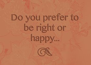 Right or Happy?