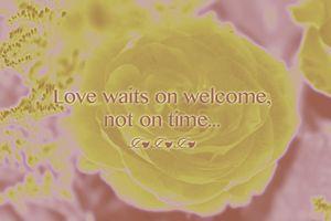 Love Waits on Welcome