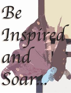 Be Inspired and Soar