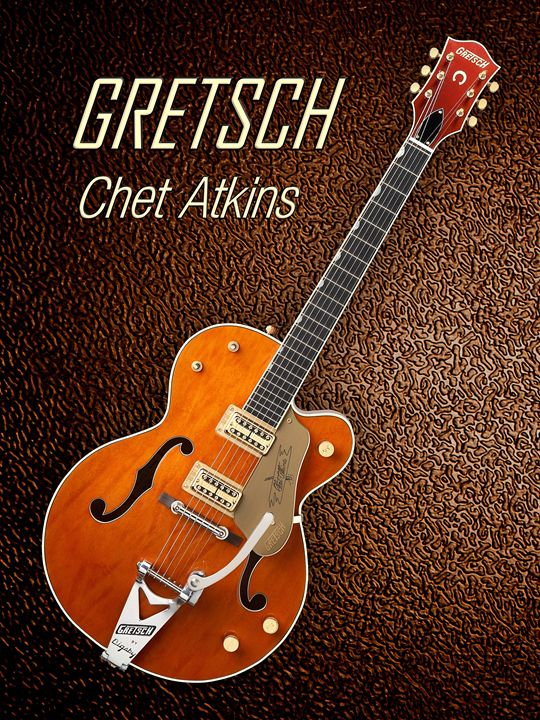 Gretsch  Chet Atkins - music