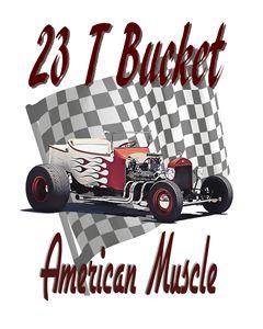 23 T Bucket - American Muscle