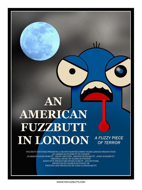 An American Fuzzbutt in London - The Fuzzbutts