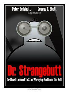 Dr. Strangebutt