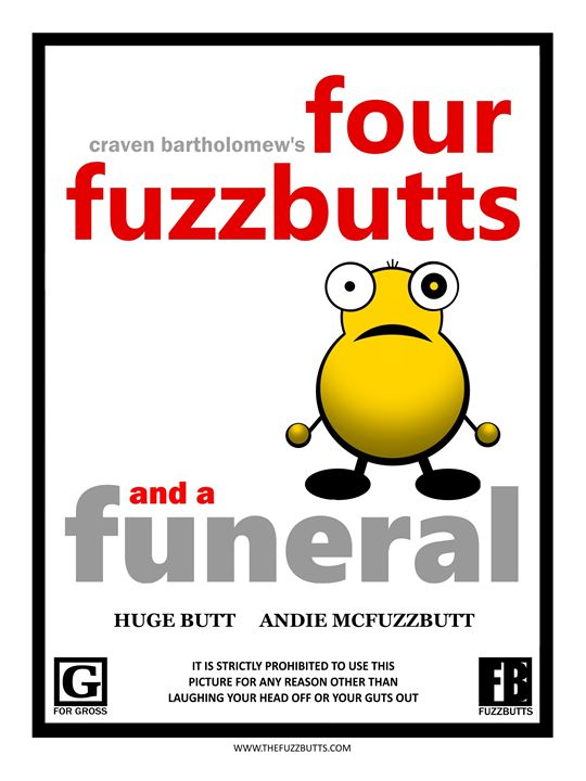 Four Fuzzbutts And A Funeral - The Fuzzbutts