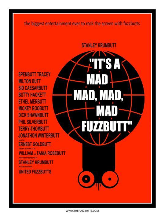 It's A Mad, Mad, Mad, Mad Fuzzbutt - The Fuzzbutts