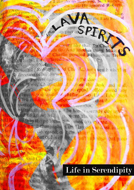 Lava Spirits - Life In Serendipity