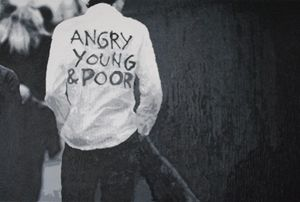 Angry, young & poor