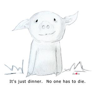 It's just dinner. Piglet