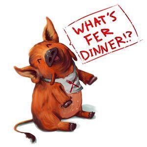 What's fer dinner!?