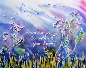 Go with all your heart!