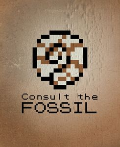 CONSULT THE FOSSIL!