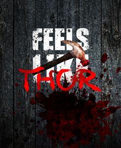 Feels like Thor