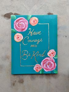 Have Courage and Be Kind - Ryan Dixon