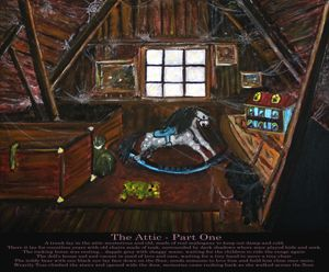 The Attic - Part One