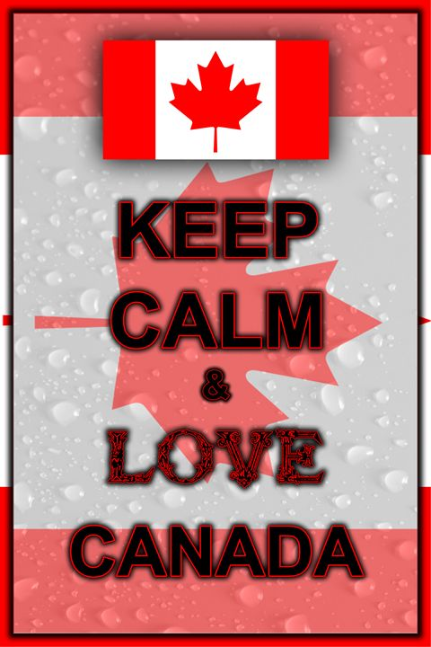 Keep Calm and Love Canada - ArtDesign1978