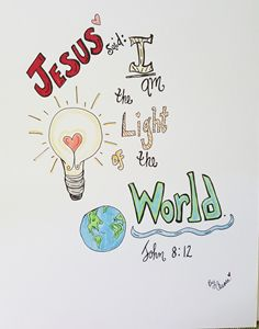The light of the world!