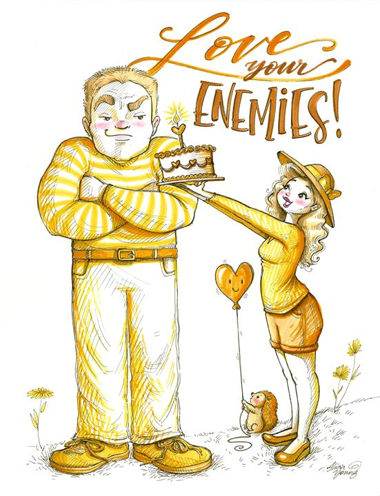 Love Your Enemies! - Alicia Young Art