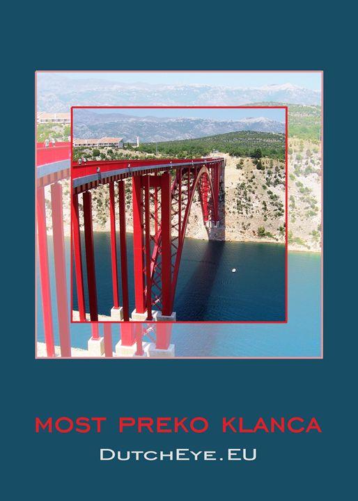 Most Preko Klanca - B - DutchEye.EU