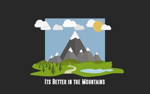 Its Better in the Mountains