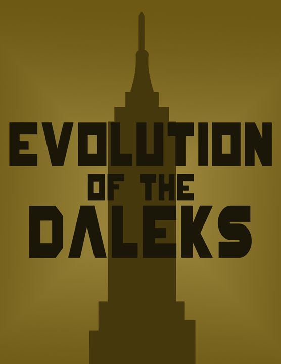 Evolution of the Daleks - Inkstainsonmyjacket