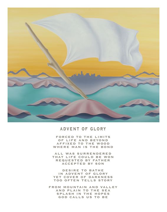 Advent of Glory - with poetry - Eddie Vendetti