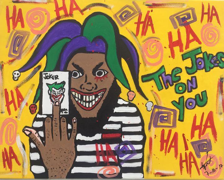 The Jokes On You - Art By Eddie P