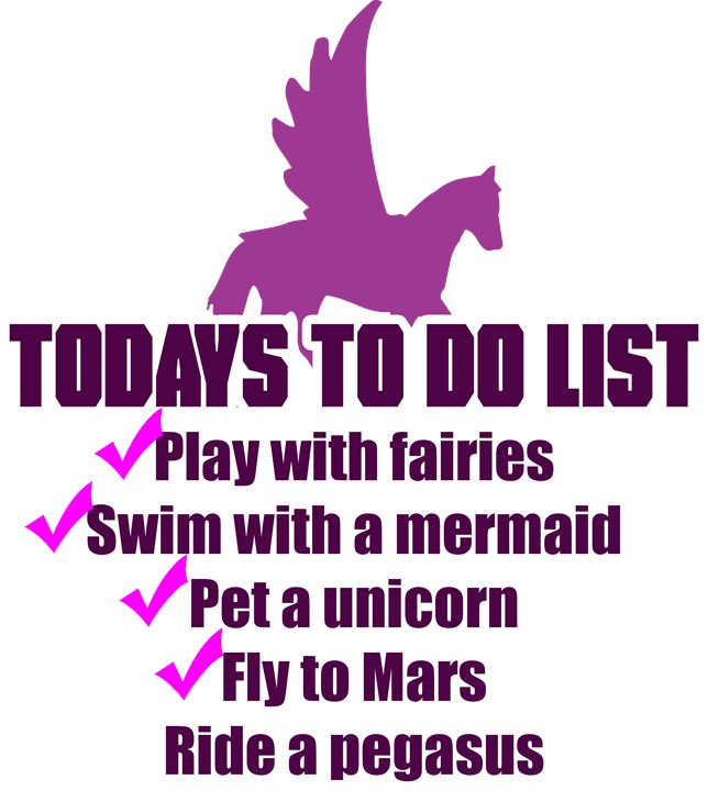 Today's To Do List - Good Stuff