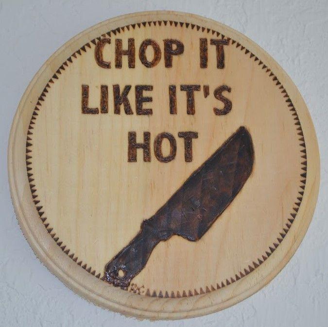 Chop It Like is Hot - Ceci's Universe